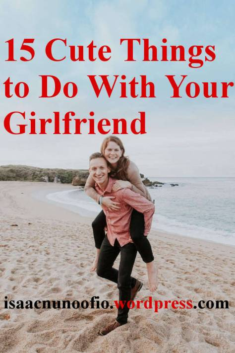 cute things to do with your girlfriend