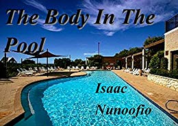 isaac nunoofio the body in the pool amazon mystery crime fiction